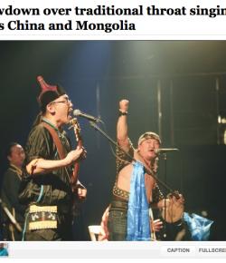 Washington Post reports on 'Chinese-Mongolian' throat singing