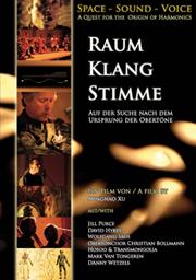 New DVD Raum Klang Stimme – A Quest for the Origin of Harmonics